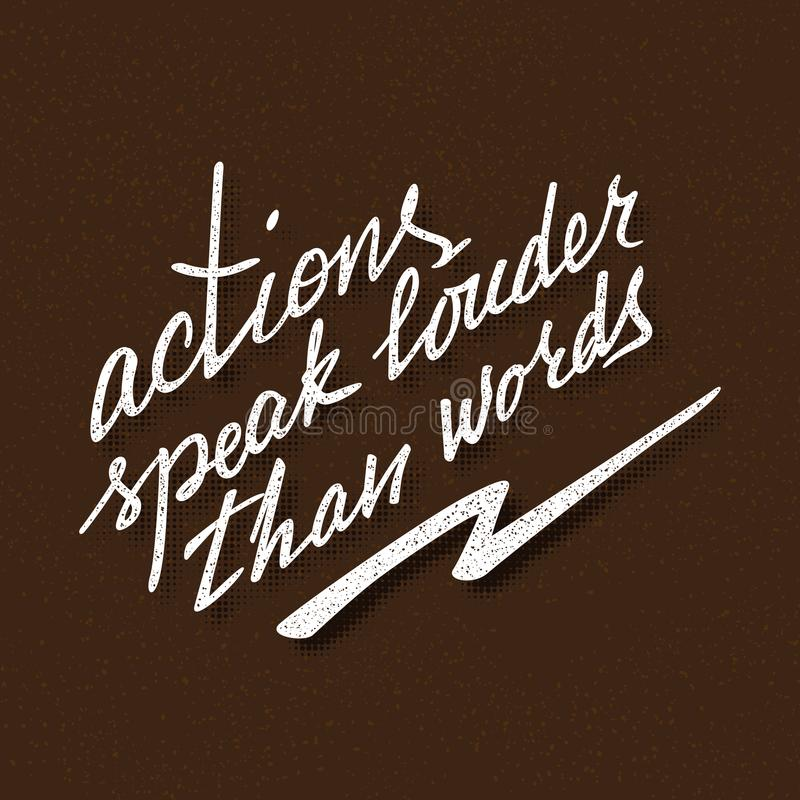 Free Actions Speak Louder Than Words Lettering. Handwritten Proverb For Motivational Poster Design Stock Photo - 122510030