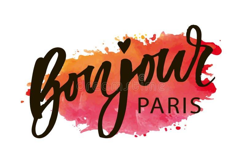 Acuarela del cepillo de la caligrafía de las letras del vector de la frase de Bonjour París ilustración del vector
