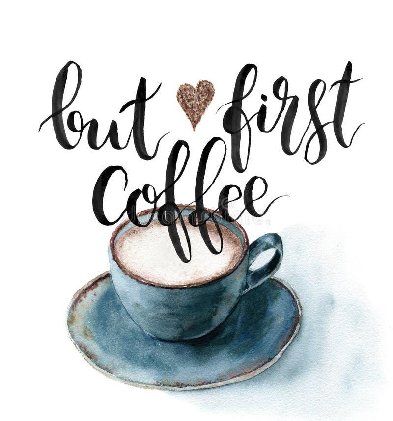 Acuarela pero primera tarjeta del café Taza de café pintada a mano con las letras aisladas en el fondo blanco Para el diseño ilustración del vector