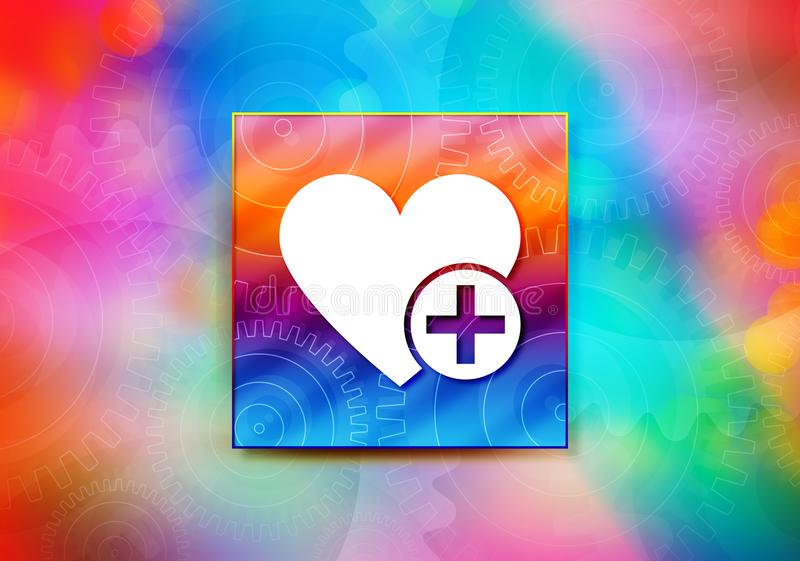 Add favorite heart icon abstract colorful background bokeh design illustration. Add favorite heart icon isolated on colorful banner abstract colorful background stock illustration