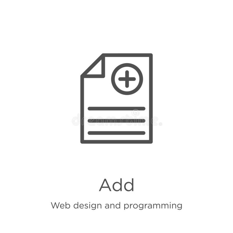 Add icon vector from web design and programming collection. Thin line add outline icon vector illustration. Outline, thin line add. Add icon. Element of web vector illustration