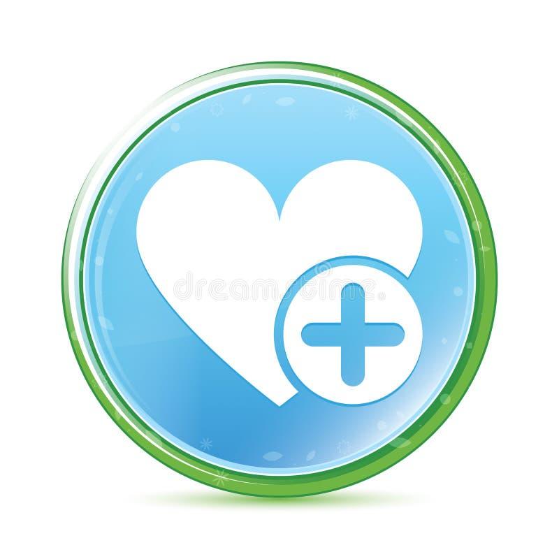 Addieren Sie runden Knopf des Lieblingsnatürlichen Aqua-Cyanblaus der herzikone lizenzfreie abbildung