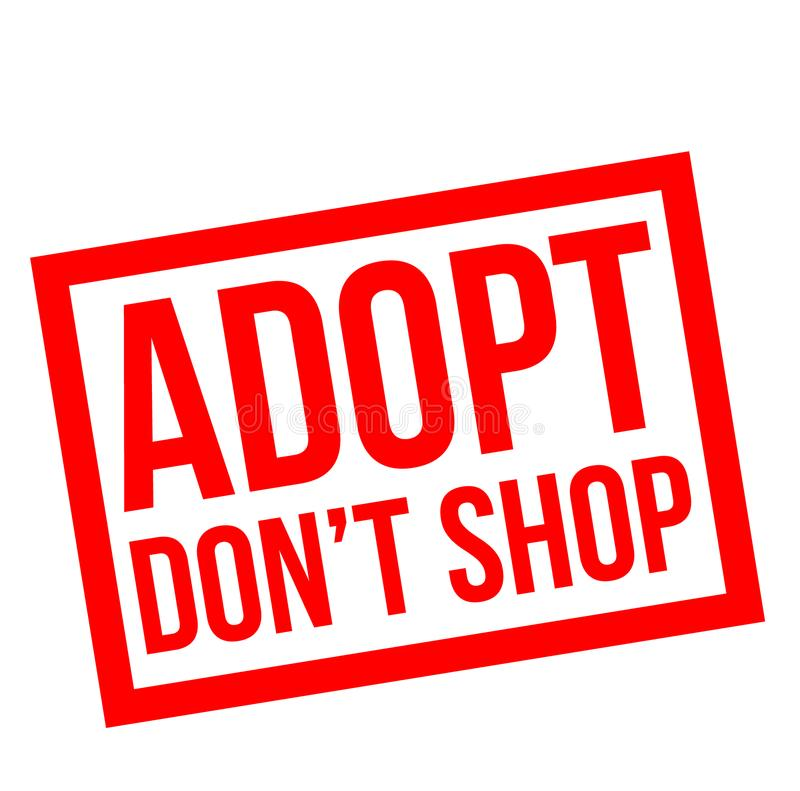 Adopt do not shop stamp. On white background royalty free illustration