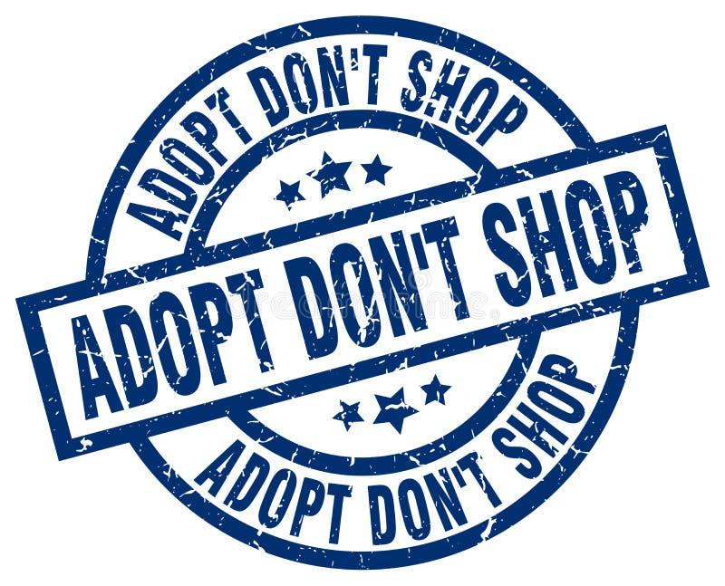 Adopt don`t shop blue round stamp. Adopt don`t shop blue round grunge stamp royalty free illustration