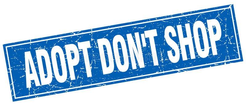 Adopt don`t shop blue square grunge stamp. On white royalty free illustration