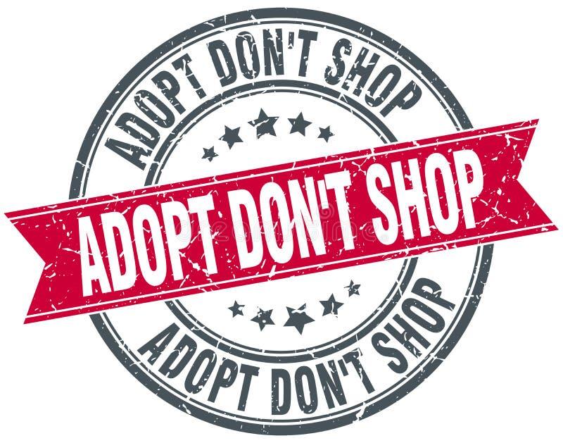 Adopt don`t shop red round grunge ribbon stamp. Adopt don`t shop red round grunge vintage ribbon stamp royalty free illustration