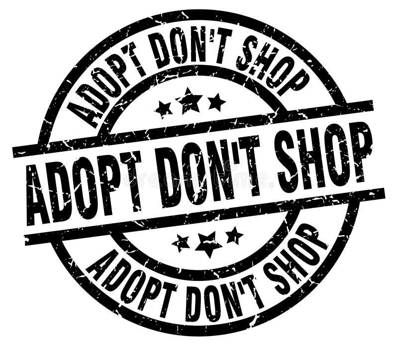 Adopt don`t shop round grunge stamp. Adopt don`t shop round grunge black stamp royalty free illustration