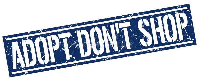 Adopt don`t shop square stamp. Adopt don`t shop square grunge stamp vector illustration