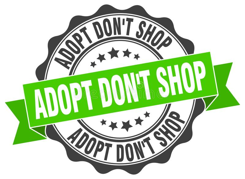 Adopt don`t shop stamp. seal vector illustration