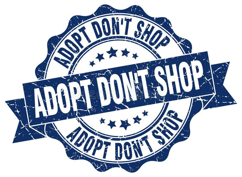 Adopt don`t shop stamp. seal. Adopt don`t shop stamp. sign. seal stock illustration