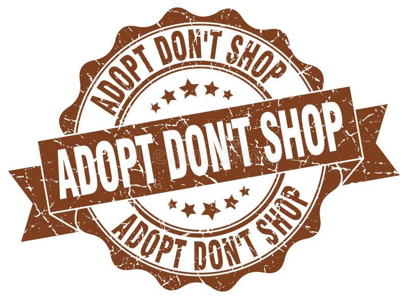 Adopt don`t shop stamp. seal. Adopt don`t shop stamp. sign. seal vector illustration
