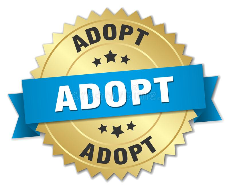Adopt gold badge with blue ribbon. Adopt 3d gold badge with blue ribbon vector illustration