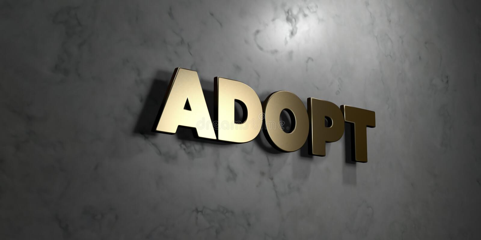 Adopt - Gold sign mounted on glossy marble wall - 3D rendered royalty free stock illustration. This image can be used for an online website banner ad or a stock illustration