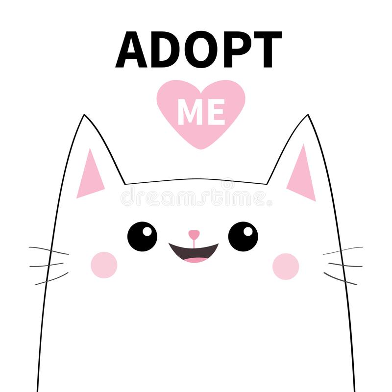 Adopt me. Dont buy. White cat smiling face silhouette. Pink heart. Pet adoption. Cute cartoon kitty character. Funny baby kitten. Help homeless animal Flat royalty free illustration