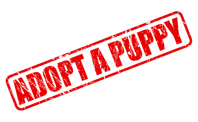 ADOPT A PUPPY red stamp text. On white stock illustration