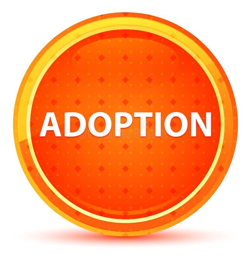 Adoption Natural Orange Round Button. Adoption Isolated on Natural Orange Round Button royalty free illustration