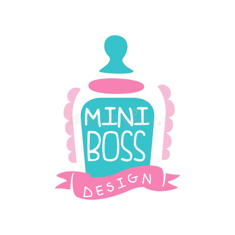 Adorable mini boss logo original design with bottle with a pacifier. Label for kids store. Colorful hand drawn vector. Adorable mini boss logo original design stock illustration