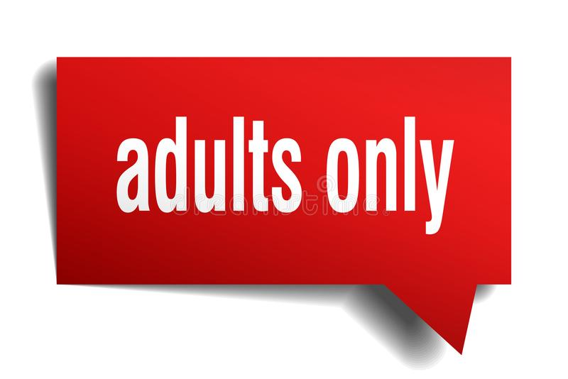 Adults only red 3d speech bubble. Adults only red 3d square isolated speech bubble vector illustration