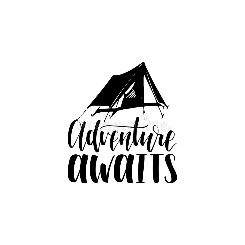 Adventure Awaits hand lettering poster. Vector travel label template with hand drawn tent illustration. Touristic emblem royalty free illustration