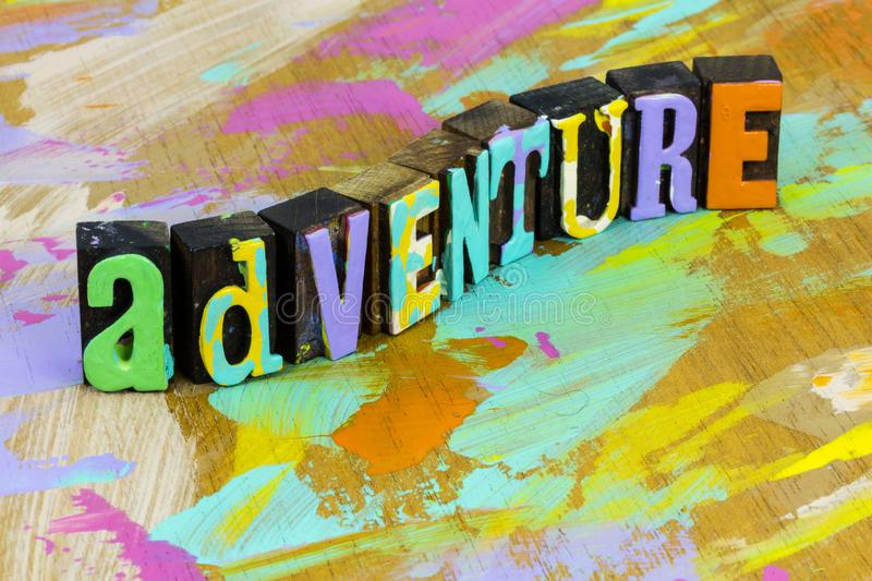 Adventure love life awaits journey travel trip vacation. Message.  Exploration of new freedom and nature hike activity use dreamer imagination and dream royalty free stock images