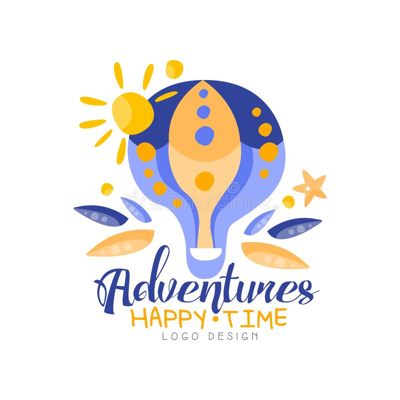Adventures, happy time, logo design, summer vacation, travel, tourist agency creative label with hot air balloon vector stock illustration