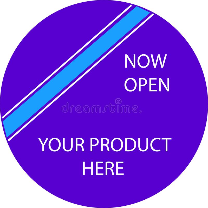 ADVERTISING ICON FOR YOUR PRODUCT NOW OPEN stock photos