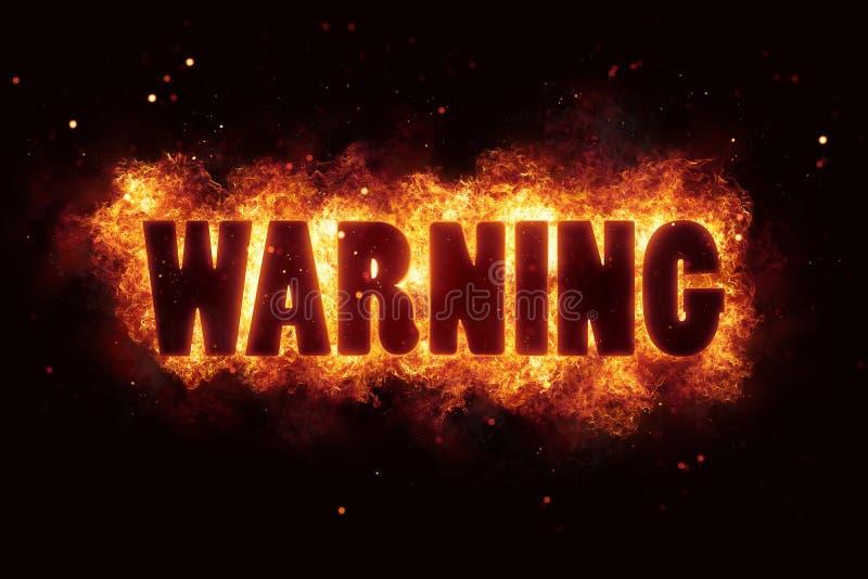 Advierta que sea el texto amonestador de la llama de la quemadura del fuego estalle imagenes de archivo