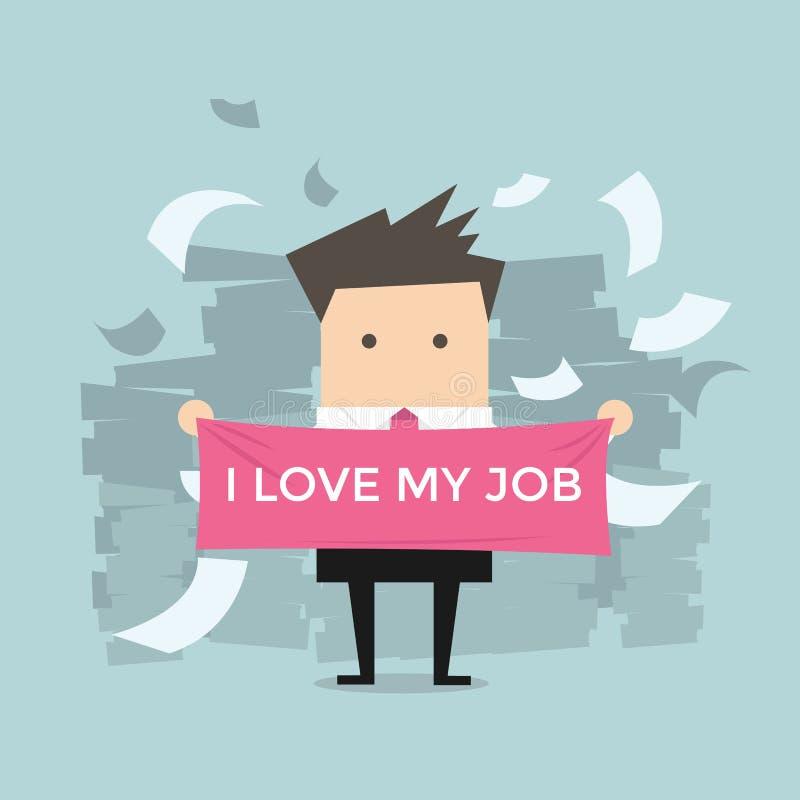 Affärsmannen med älskar jag mitt jobb vektor illustrationer