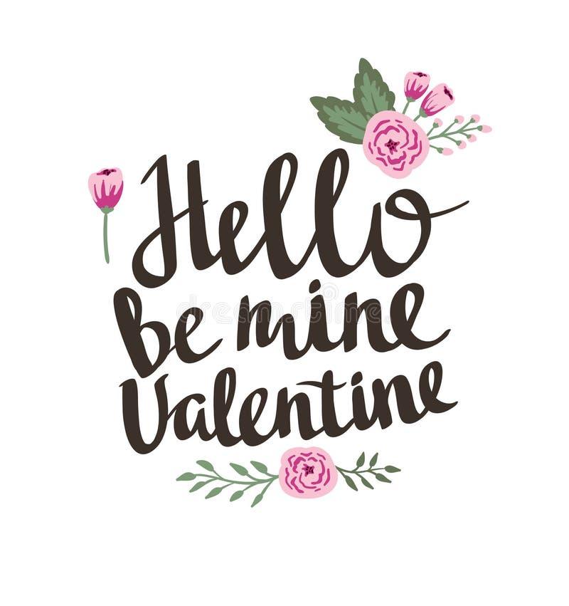 Affiche élégante d'amour avec des fleurs Le lettrage de vecteur de vintage bonjour soit valentine de mine illustration de vecteur