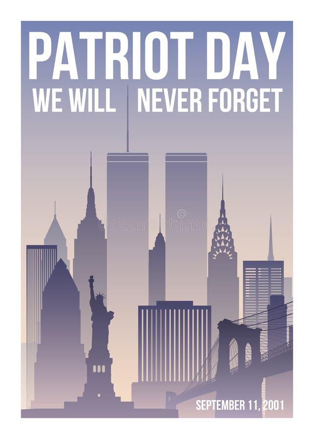 Affiche de jour de patriote avec l'horizon de New York, les Tours jumelles et l'expression que nous n'oublierons jamais illustration stock