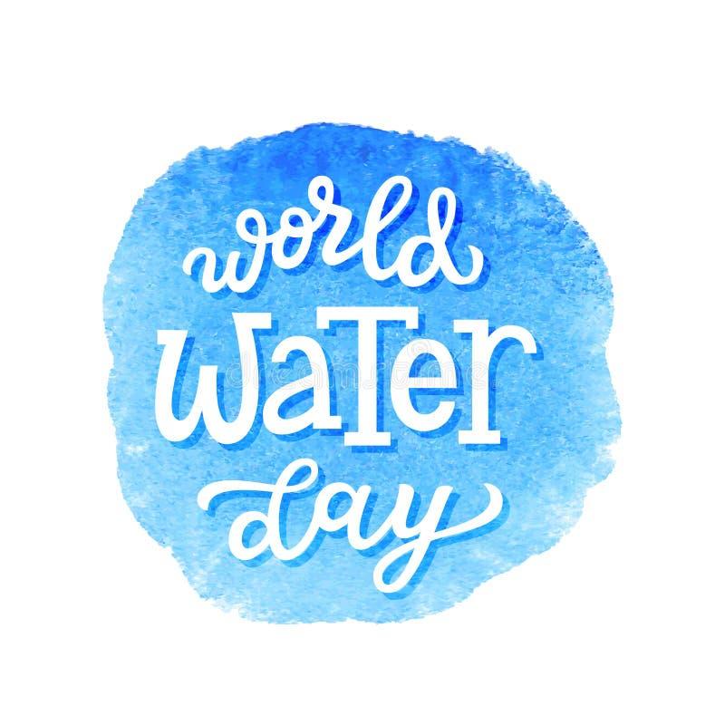 Affiche de lettrage de jour de l'eau du monde illustration de vecteur