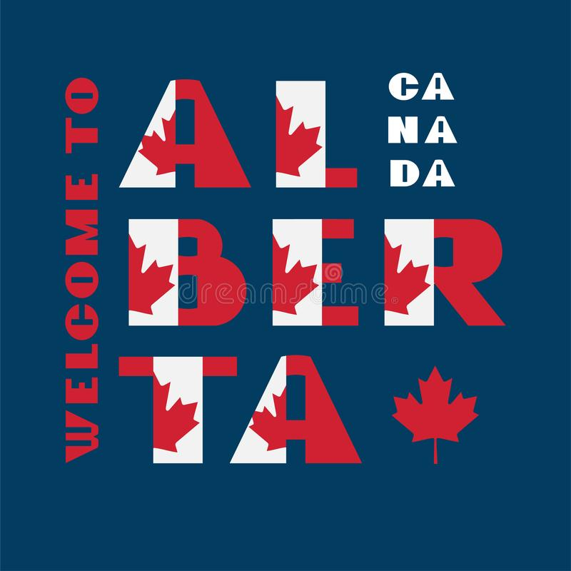 Affiche de motivation de style de drapeau du Canada avec l'accueil Alberta des textes Typographie moderne pour la copie graphique illustration stock