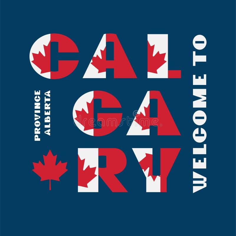 Affiche de motivation de style de drapeau du Canada avec l'accueil Calgary, Alberta des textes Typographie moderne pour le graphi illustration libre de droits