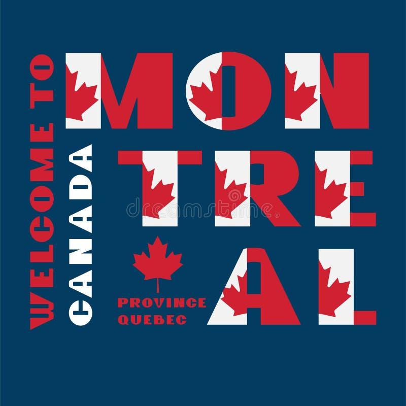Affiche de motivation de style de drapeau du Canada avec l'accueil Montr?al, Qu?bec des textes Typographie moderne pour le graphi illustration libre de droits