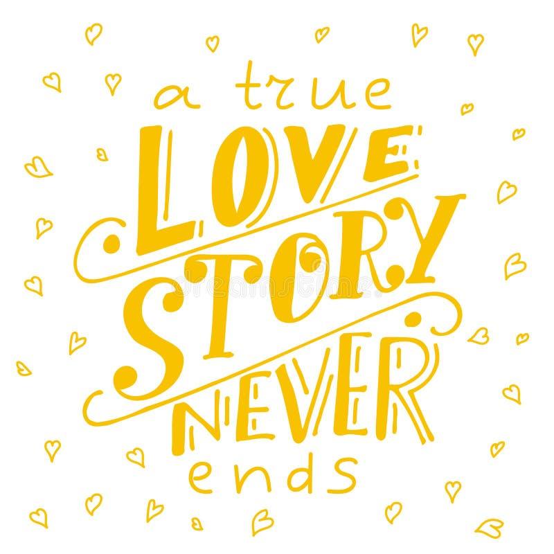 Affiche met typografisch citaat Hand van letters voorziende prentbriefkaar Inkt vectorillustratie Een waar liefdeverhaal beëindig royalty-vrije illustratie