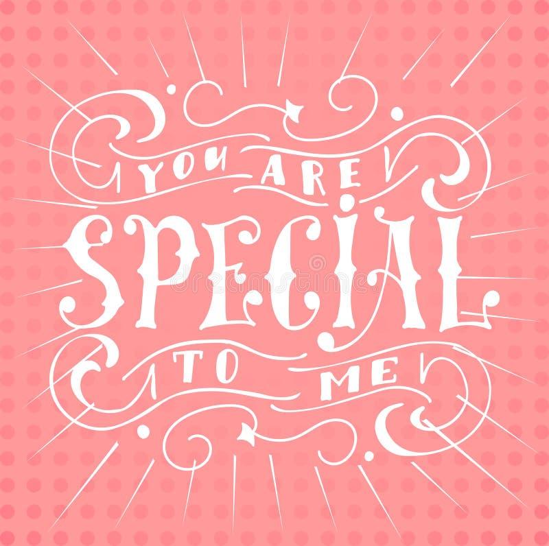 Affiche met typografisch citaat Hand van letters voorziende prentbriefkaar Inkt vectorillustratie U bent speciaal aan me stock illustratie