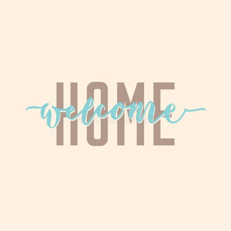 affiche moderne de salutation de typographie de calligraphie de ` à la maison bienvenu de ` illustration stock
