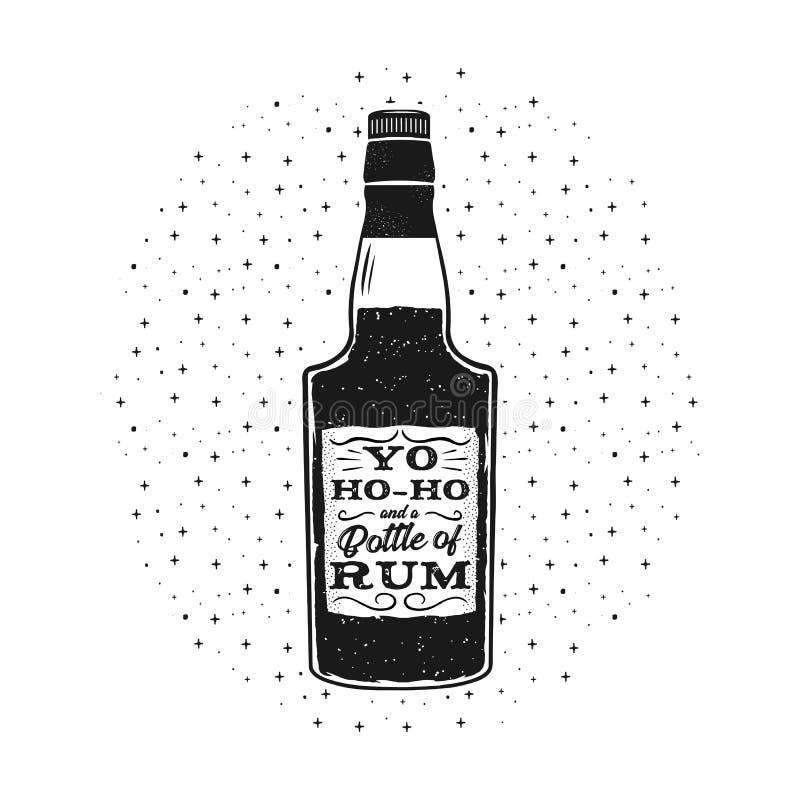 Affiche tirée par la main de rhum d'amusement avec la bouteille et la citation - Yo-ho-ho et une bouteille de rhum Monochrome de  illustration stock