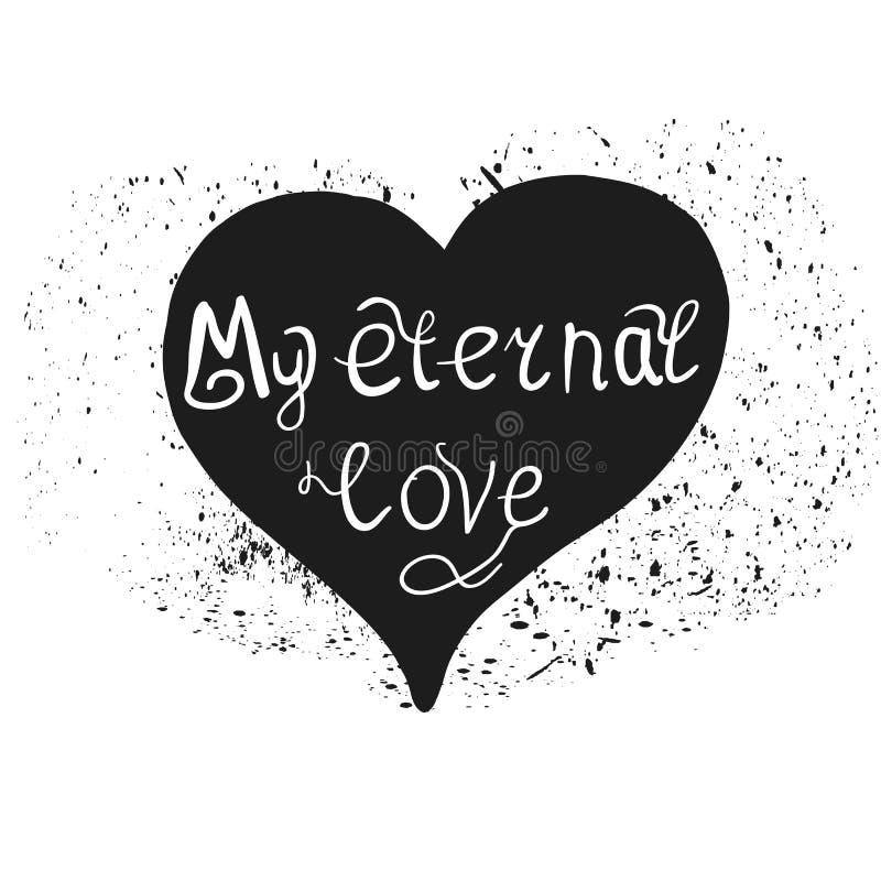 Affiche van de hart de hand getrokken typografie Vectorillustratie mijn eeuwige liefde vector illustratie