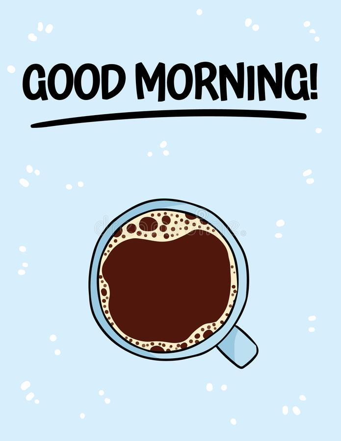 Affisch för bra morgon med koppen kaffe F?r tecknad filmstil f?r hand utdragen drink f?r dryck f?r kaffe stock illustrationer