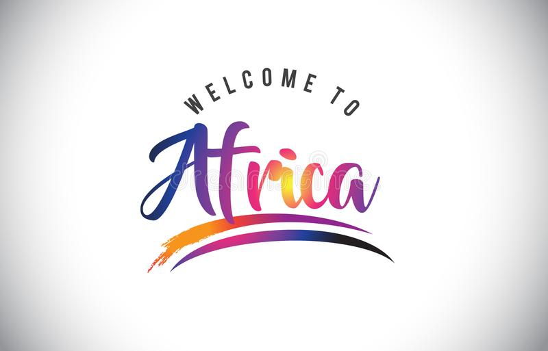 Africa Welcome To Message in Purple Vibrant Modern Colors. royalty free illustration