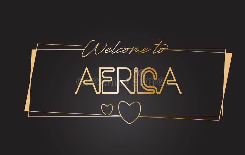Afryka powitanie Złotego teksta literowania typografii wektoru Neonowa ilustracja ilustracji