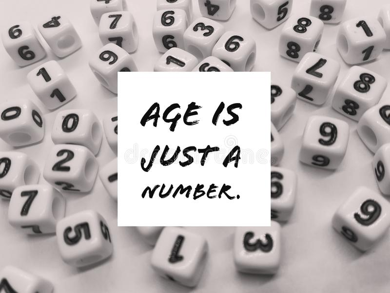 Age is just a number inspirational quote. Or motivational motto stock images