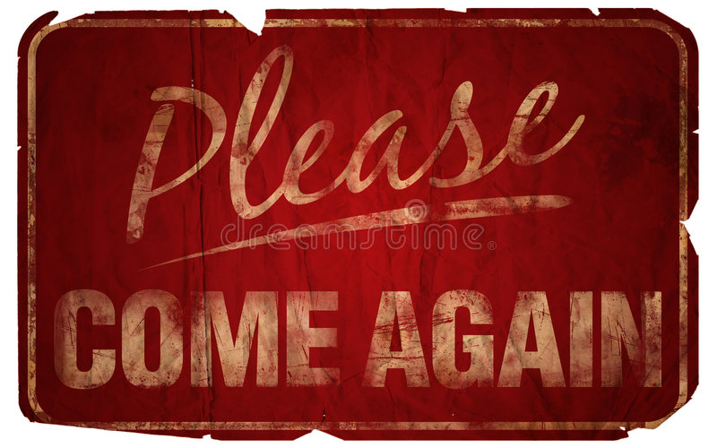 Download Aged Please Come Again stock illustration. Illustration of sign - 166913