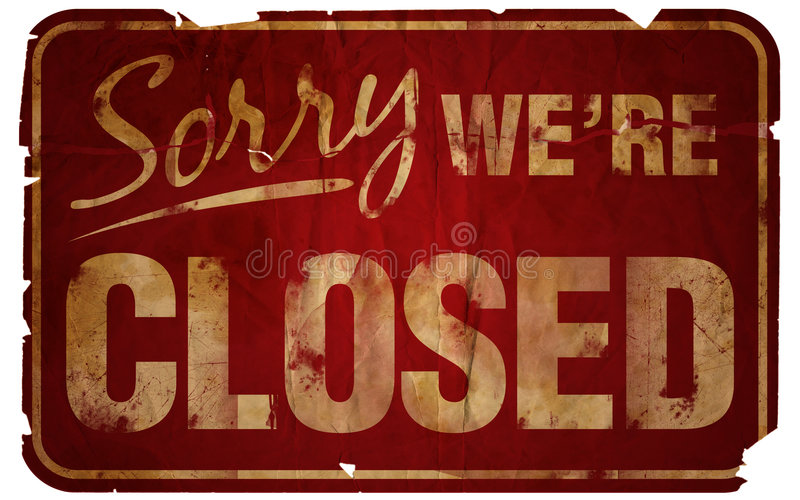 Aged Sorry We're Closed royalty free illustration