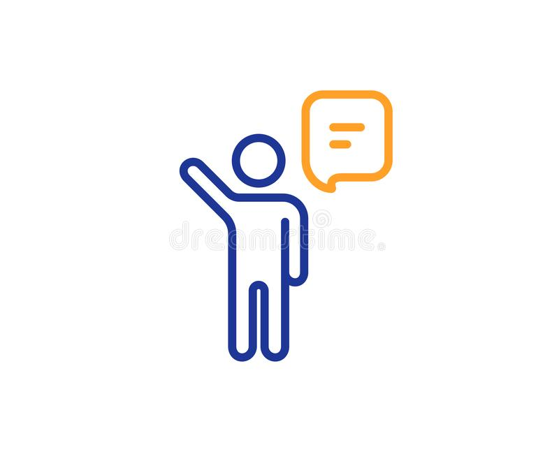 Agent talk line icon. Business management sign. Vector. Agent talk line icon. Business management sign. Speech bubble symbol. Colorful outline concept. Blue and stock illustration