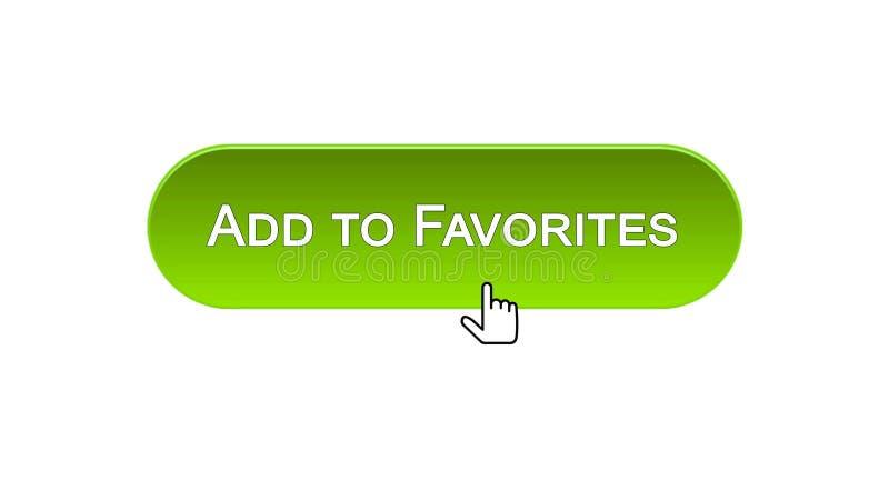 Aggiunga al bottone dell'interfaccia di web dei favoriti cliccato con il cursore del topo, colore verde illustrazione di stock