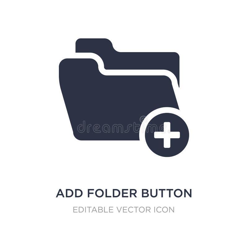 aggiunga l'icona del bottone della cartella su fondo bianco Illustrazione semplice dell'elemento dal concetto di UI illustrazione vettoriale