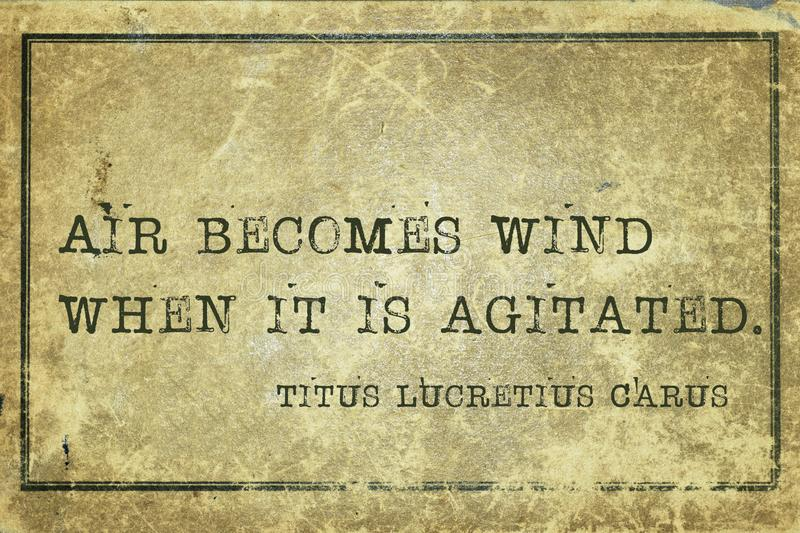 Agitated TLC. Air becomes wind when it is agitated - ancient Roman philosopher Lucretius quote printed on grunge vintage cardboard vector illustration