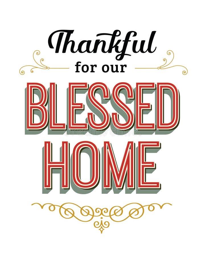 Agradecido para nuestro hogar bendecido ilustración del vector